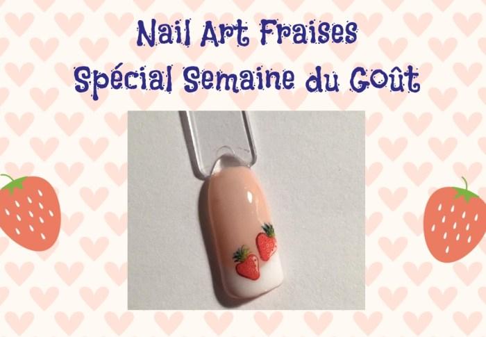 Nail-Art Gourmand Fraises