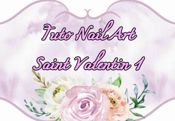 Tuto nail'art St Valentin