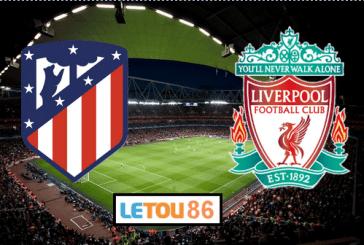 Soi kèo Atletico Madrid vs Liverpool 02h00' 19/02/2020