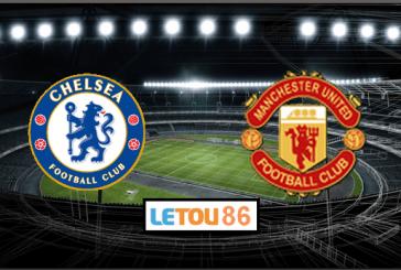 Soi kèo Chelsea - Manchester United 03h00' 18/02/2020