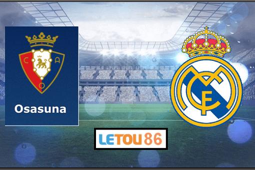 Soi kèo Osasuna - Real Madrid 22h00' 09/02/2020
