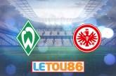 Soi kèo Werder Bremen vs Eintracht Frankfurt, 01h30 ngày 04/6/2020