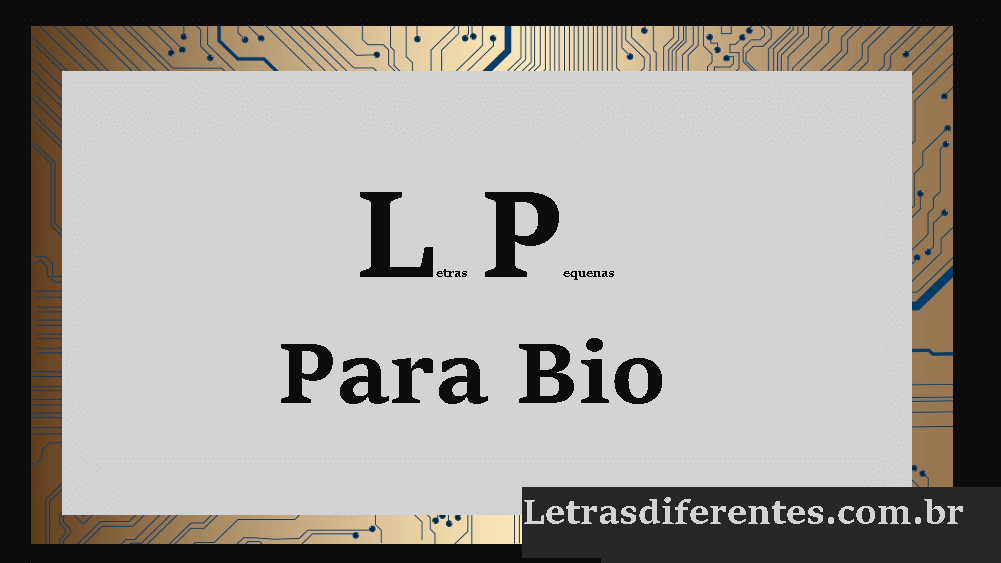 Letras Pequenas Para Bio