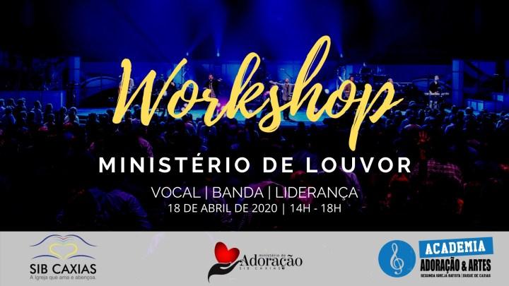 Workshop para Ministério de Louvor – Vocal, Banda, Liderança -18 de Abril de 2020