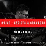 Live – Gravação: Improvisação, Modos Gregos, Campo Harmônico