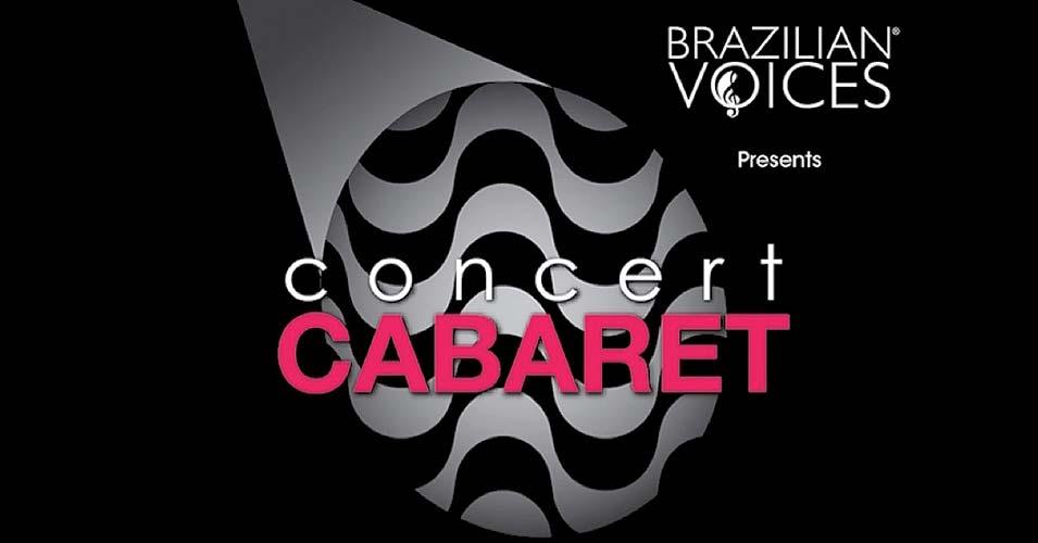 Brazilian Voices Concert: Cabaret / Concierto de Voces Brasileras: Cabaret