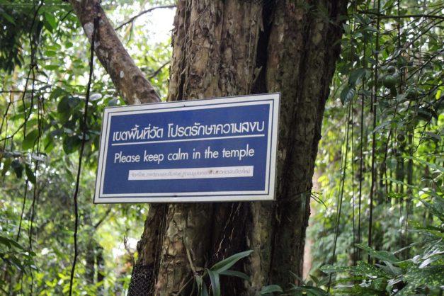 Keep calm sign at Wat Pha Lat