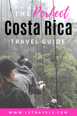 The perfect Costa Rica Travel Planning Guide | Where to visit, how to get around, where to stay | #costarica #travel #travelplanning #centralamerica