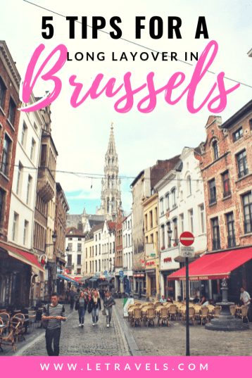 Long Layover in Brussels, Beligium | How to spend a layover in Brussels | #brussels #beligium #layover #travelguide