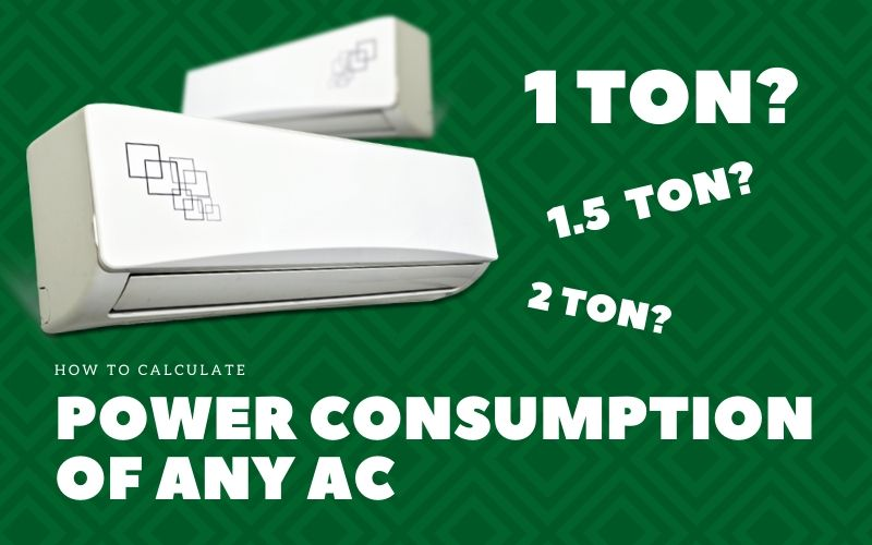 What is Power Consumption of AC - How to calculate