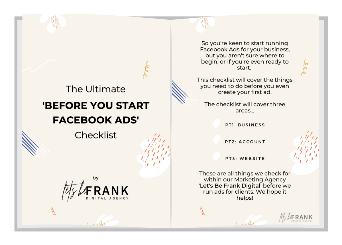before you start facebook ads checklist by lets be frank digital