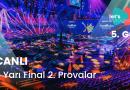 #Eurovision2021: İkinci Provalar Başlıyor – 5.Gün (CANLI)