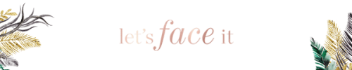 Lets Face It email header