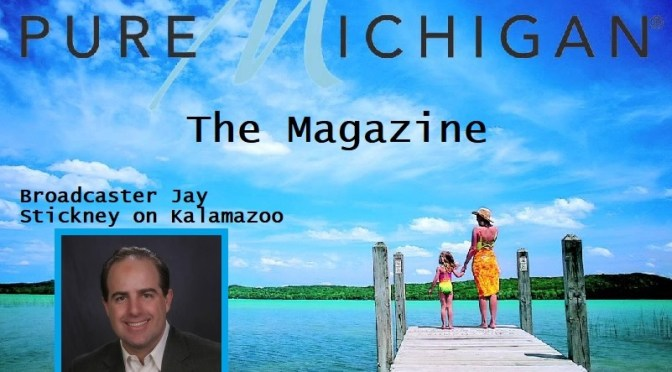 Stickney touts Kalamazoo in Michigan article