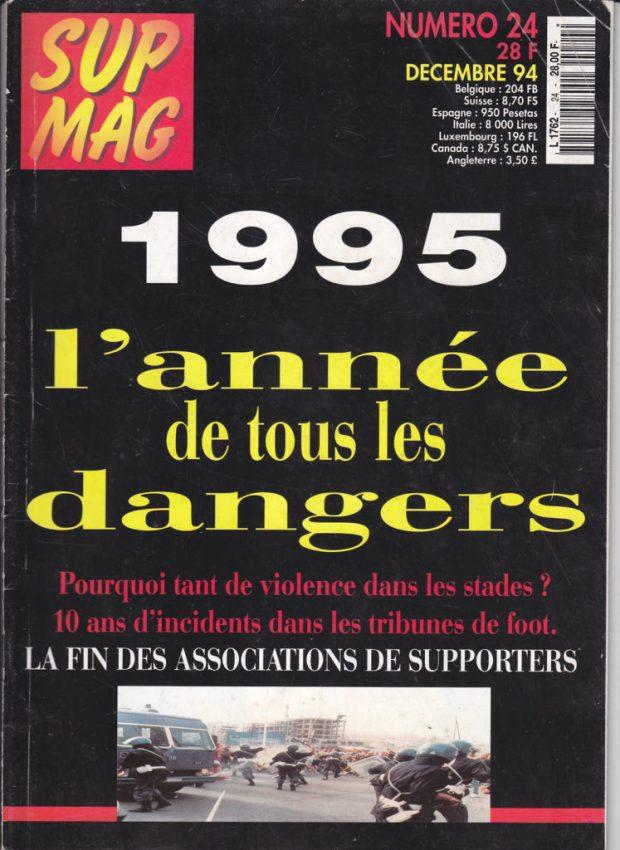 Fin des ultras prévue pour 1995