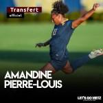 Amandine Pierre-Louis s'engage 6 mois avec le FC Metz