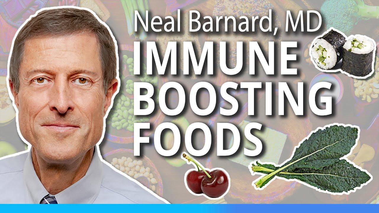 Neal Barnard, MD  talks Immune-Boosting Foods