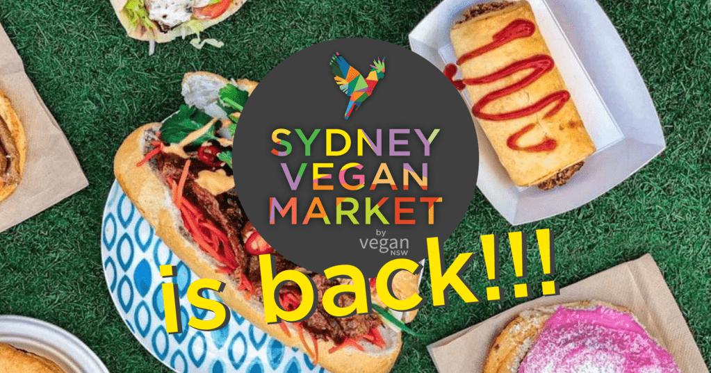 Sydney Vegan Market is back!