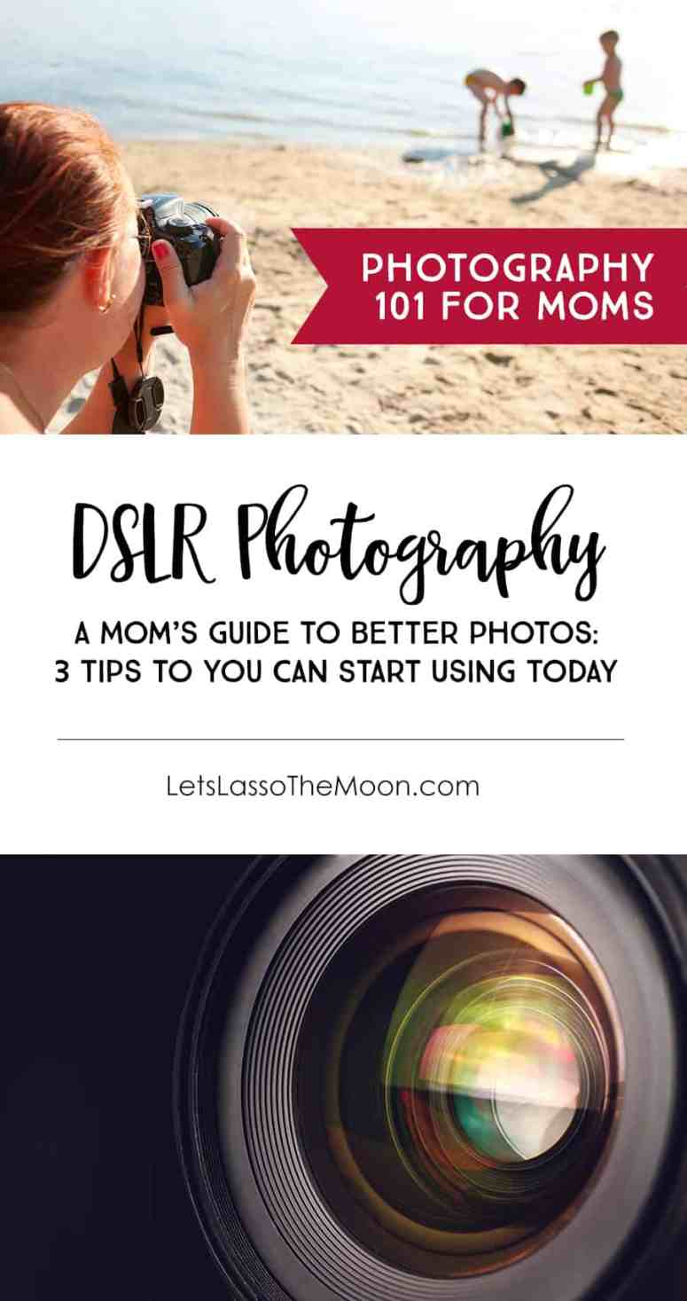 Better DSLR Photos of Your Family: 3 Photography Tips for Moms *love the third suggestion