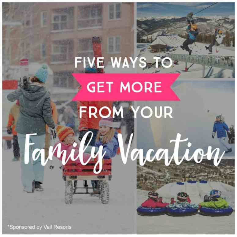 5 Ways to Get More Out of Your Family Vacation *loving this parent tips. saving this for planning our next trip.