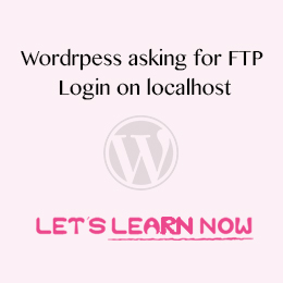Wordpress asking for FTP credentials on localhost - (Solved)