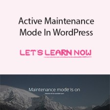 How To Active Maintenance Mode In WordPress