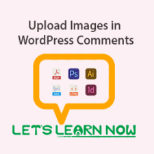 How to Allow Users to Upload Images in WordPress Comments