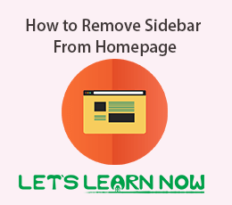 How to Remove Sidebar From Homepage Featured Image