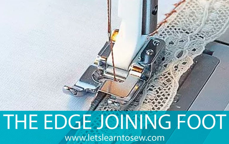 How To Use A Edge Joining Foot Creating Perfectly Aligned Edges Interesting How To Use Sewing Machine Feet