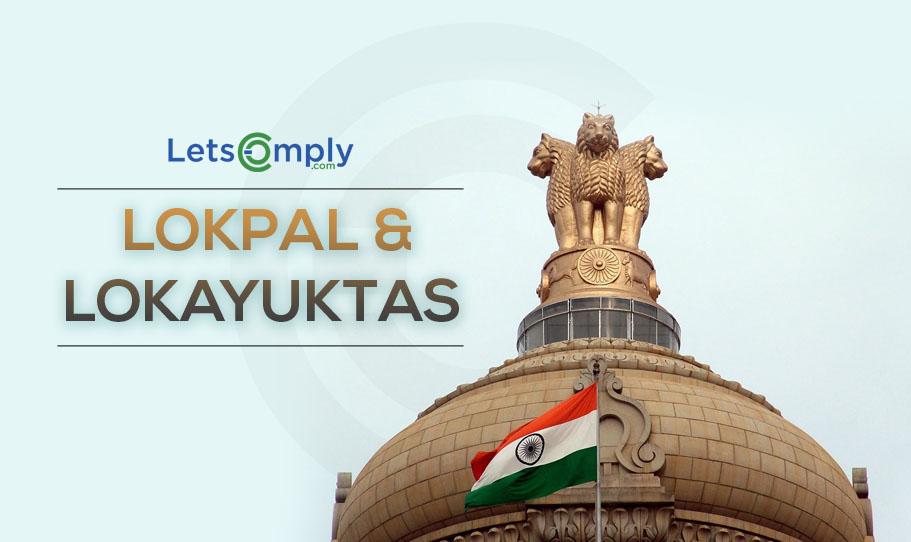 All You Need to Know About the Lokpal and Lokayuktas Act, 2013