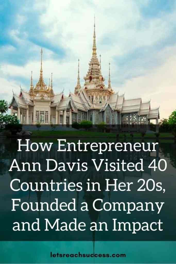 Check out the story of Ann Davis, a female entrepreneur and founder of Venture with Impact. She traveled the world, survived cancer, and is now making an impact with her company.