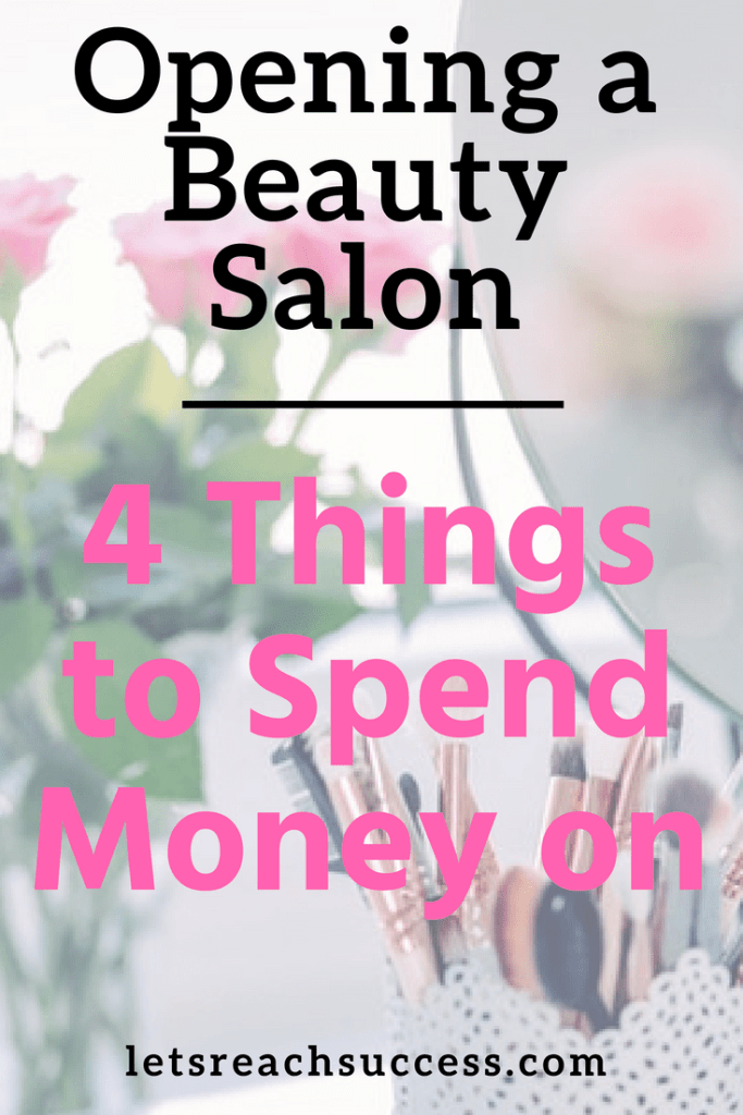 Every beginner entrepreneur should be looking for ways to save money as funds are always tight when starting a business. For a beauty salon, there are some things that you simply cannot afford to be stingy about if you want to succeed. Here are some tips when opening one: