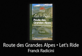 Guide « Route des Grandes Alpes • Let's Ride »