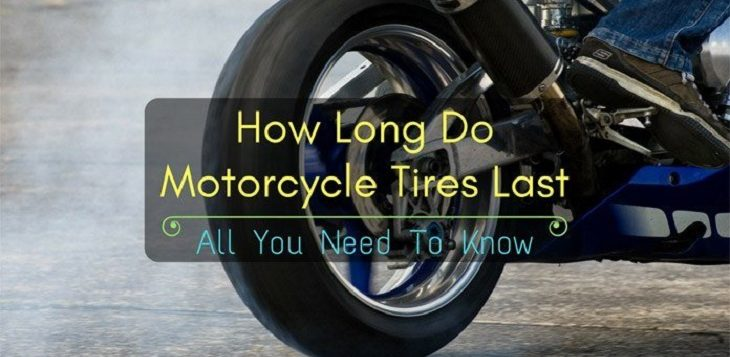 How Long Do Motorcycle Tires Last All