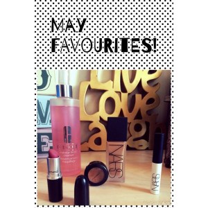 May Favourites!