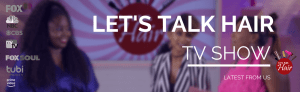 Let's Talk Hair hosts Del & Rhavin with guest Kim Kimble, stylist to the stars