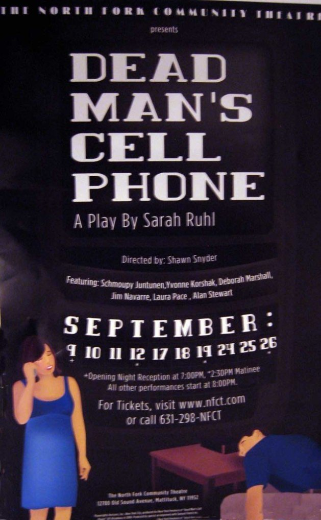 Dead Man's Cell Phone by Sarah Ruhl | North Fork Community Theatre | Sound Avenue, Rte 25, Mattituck, Long Island