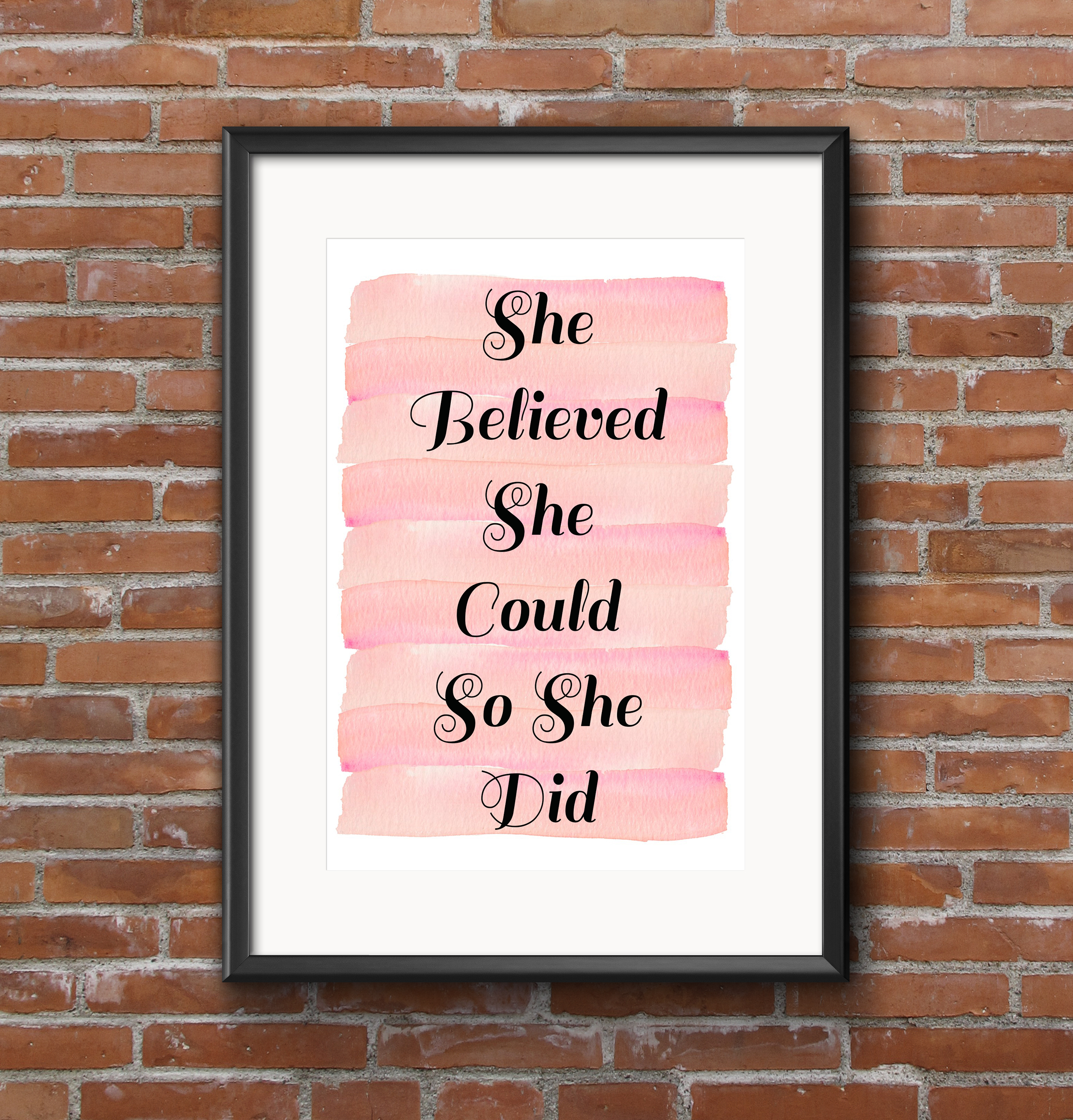 She believed she could so she did framed