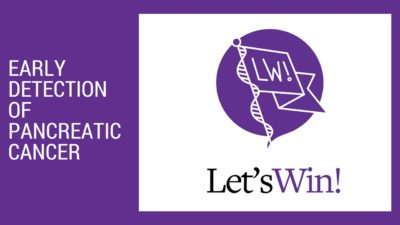 Image of title card for Facebook Live Early detection of pancreatic cancer event and the Let's Win logo, in purple and black and white