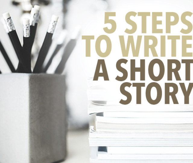 5 Steps To Write A Short Story Png