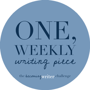 The Becoming Writer Writing Challenge