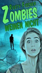 zombies_weinen_nicht