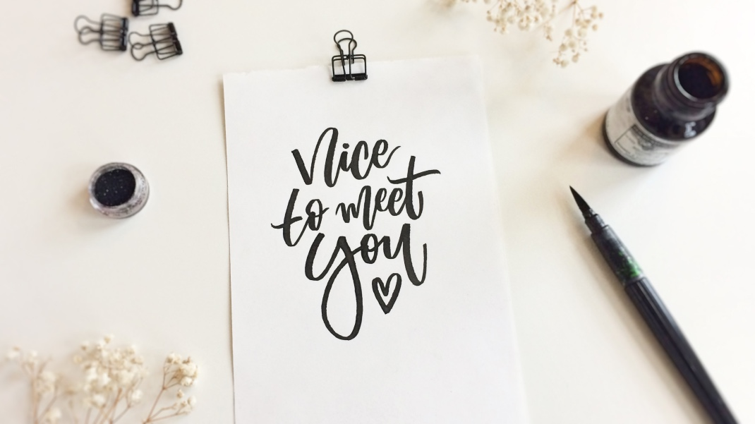 nice to meet you lettering