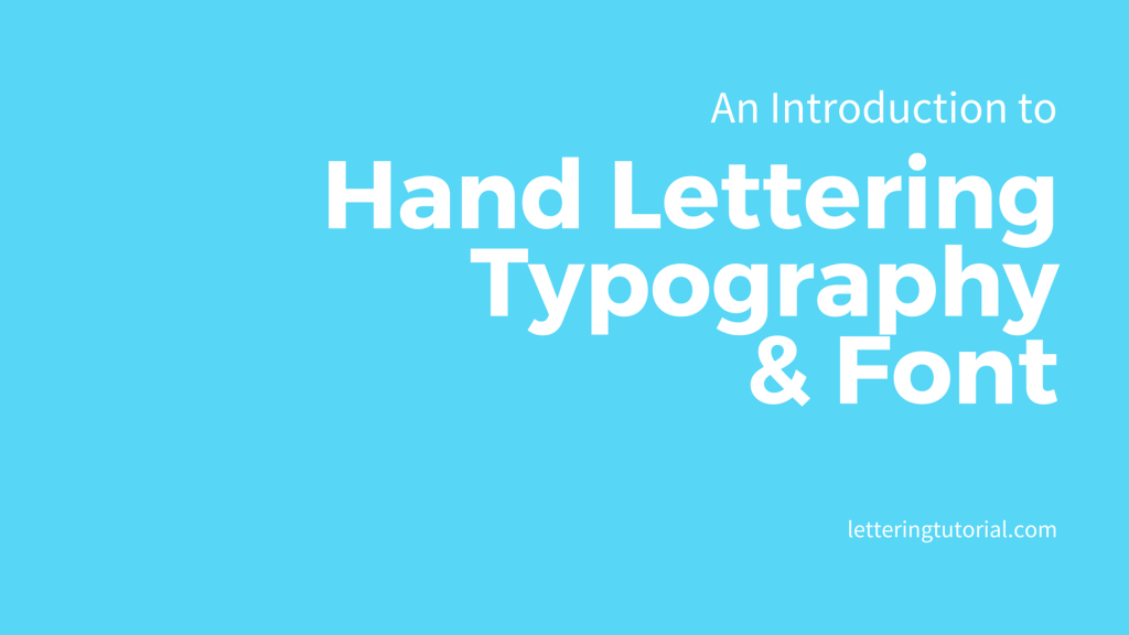 An Introduction to Hand Lettering - Lettering Tutorial