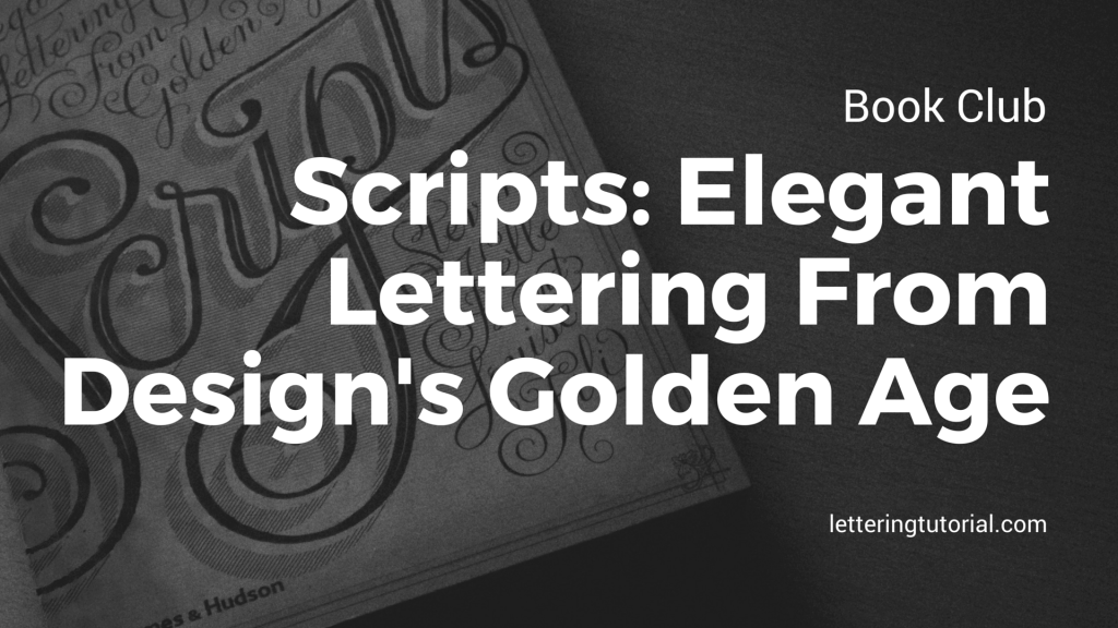 Book Club Scripts Elegant Lettering From Design's Golden Age - Lettering Tutorial