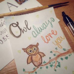 Owl Always Love You handmade