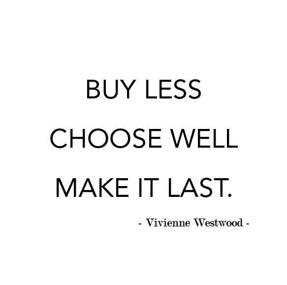 Buy_Less__choose_well__make_it_last