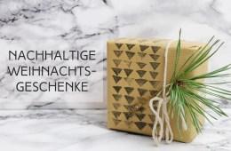 lettersandbeads-diy-buy-nachhaltige-weihnachtsgeschenke-titelbild-geschenk-present-eco-green