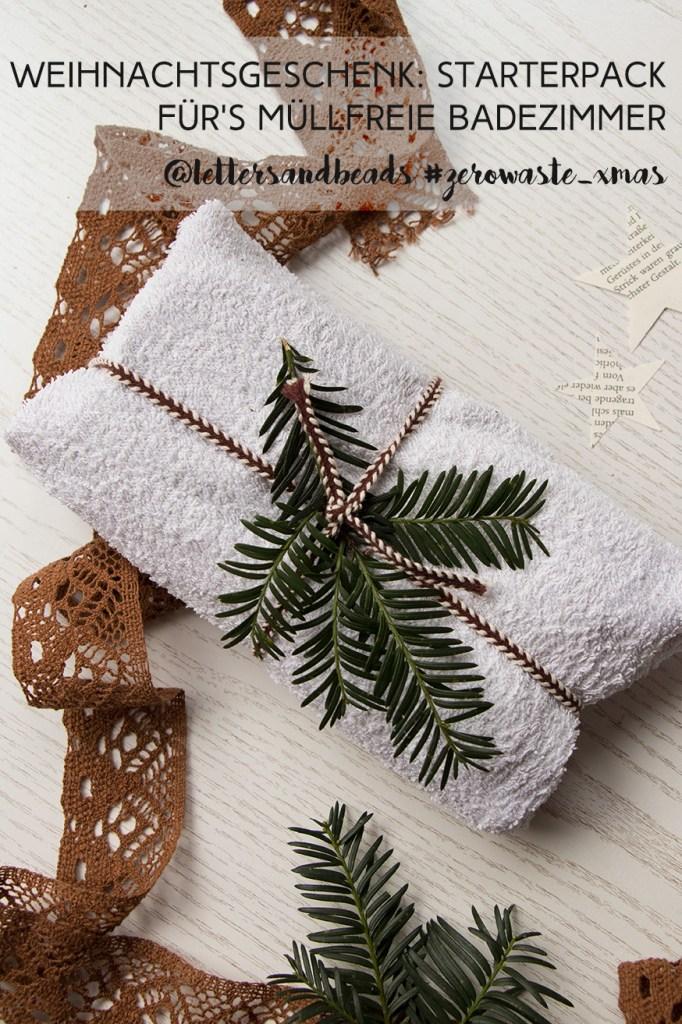 letters_and_beads_zero_waste_Christmas_geschenkidee_badezimmer_starterpack_geschenke_einpacken_pin