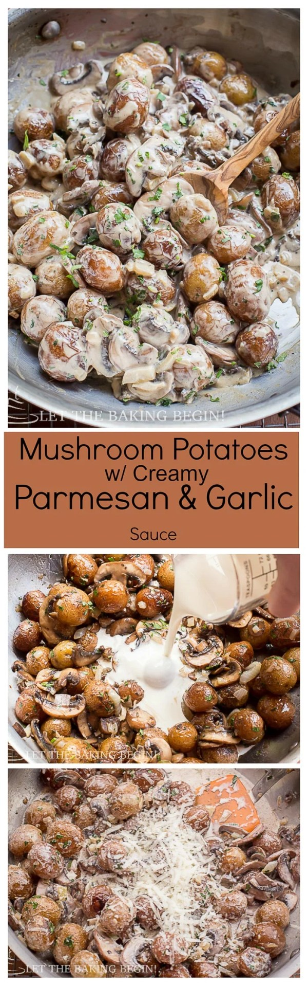 Creamy Mushroom Potatoes with Parmesan - The recipe you need to make for dinner tonight! You'll love these bite-size potatoes, smothered in delicious white Parmesan with garlic sauce!   Let the Baking Begin Blog.com